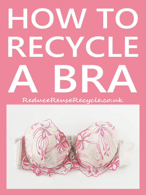How To Recycle My Bra