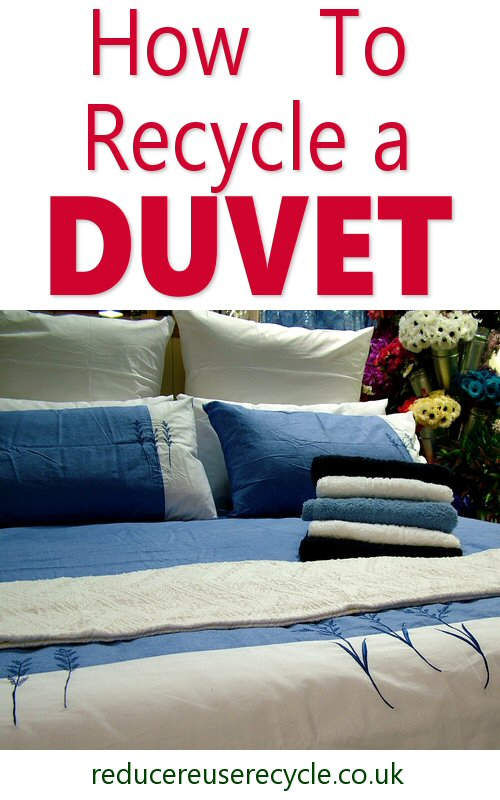 How To Recycle a Duvet